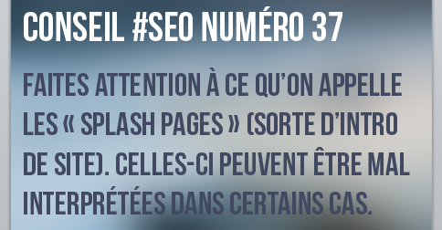 Attention aux splash pages
