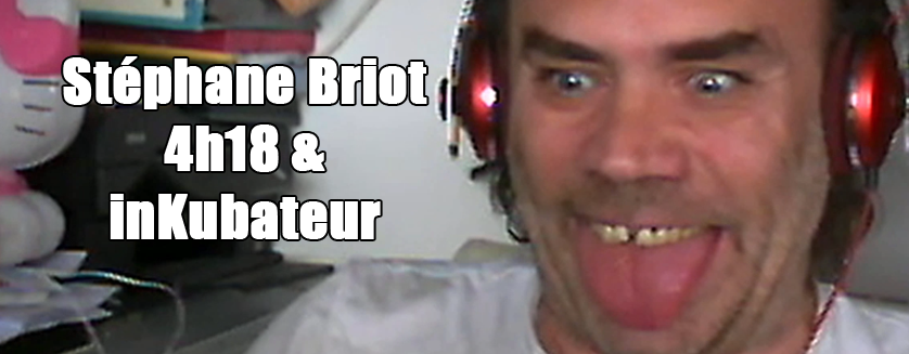 [Podcast EP.02] Stéphane Briot – 4h18 & InKubateur