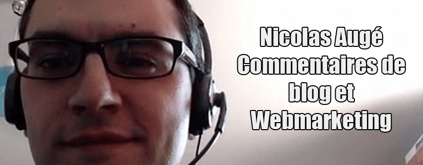 [Podcast EP.09] Nicolas Augé – Commentaires de blog et webmarketing