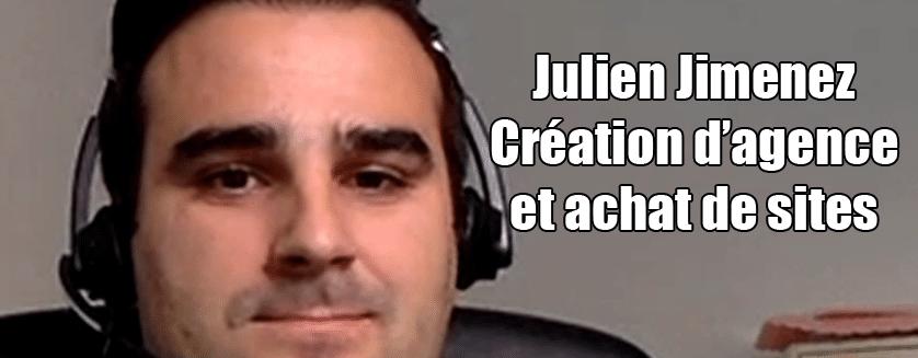 [Podcast EP.14] Julien Jimenez – Création d'agence web et achat de sites