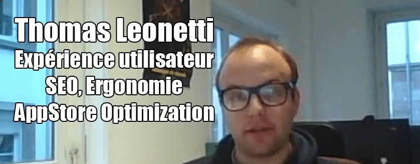 [Podcast EP.16] Thomas Leonetti – AppStore, SEO et Expérience Utilisateur