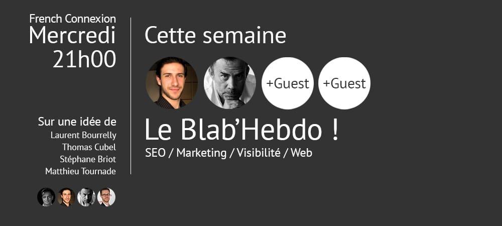 Blab'Hebdo le 24/02/2016 : Peur d'entreprendre ? Comment rester positif ?