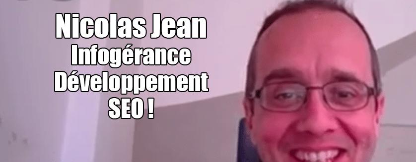 [Podcast SEO EP.21] Nicolas Jean – Infogérance, developpement et SEO !