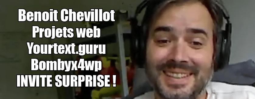 [Podcast EP.25] Benoit Chevillot – Projet web, Yourtext.guru, Bombyx et exclu !
