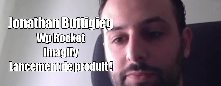 [Podcast EP.24] Jonathan Buttigieg – Imagify et lancement de produit
