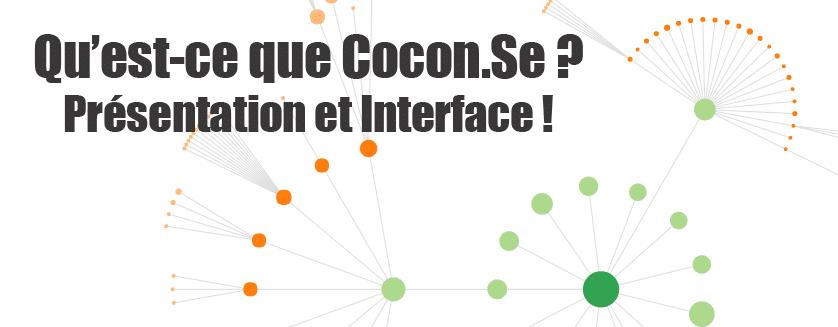 Il était temps que je vous parle de Cocon.Se