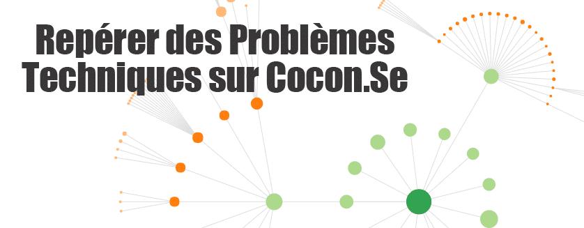 Repérer les problèmes techniques avec Cocon.Se